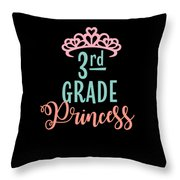 3rd Grade Princess Adorable For Daughter Pink Tiara Princess Throw Pillow