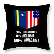 50 Curacaoan 50 American 100 Awesome Throw Pillow