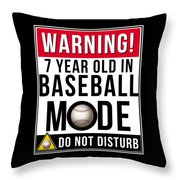 7 Year Old In Baseball Mode Throw Pillow