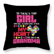 9 So There This Girl Throw Pillow