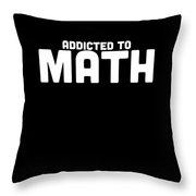 Addicted To Math Apparel Throw Pillow