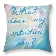 Art Therapy For Your Wall What Does My Intuition Say?  Throw Pillow