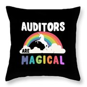 Auditors Are Magical Throw Pillow