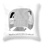 Before She Wakes Us Throw Pillow