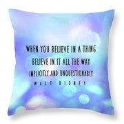 Believe Big Quote Throw Pillow