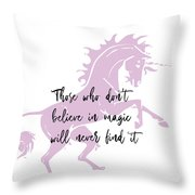 Believe In It Quote Throw Pillow
