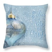 Believe In The Magic - Hope Valley Art Throw Pillow