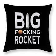 Big Fucking Rocket Bfr Throw Pillow