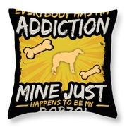 Borzoi Funny Dog Addiction Throw Pillow