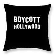 Boycott Hollywood Throw Pillow