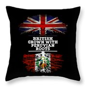 British Grown With Peruvian Roots Throw Pillow