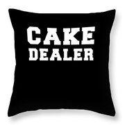 Cake Dealer Throw Pillow