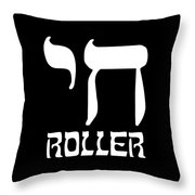 Chai Roller Funny Jewish High Roller Throw Pillow