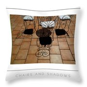Chairs And Shadows Poster Throw Pillow