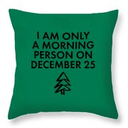 Christmas Morning Person Throw Pillow by Nancy Ingersoll