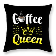 Coffee Lover Queen Birthday Gift Idea Throw Pillow