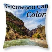 Colorado - Glenwood Canyon Throw Pillow
