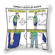 Correct Length Of Shorts Throw Pillow