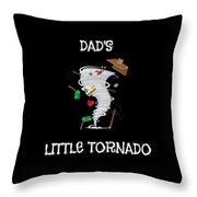 Cute Dads Little Tornado For Tornado Kids Throw Pillow