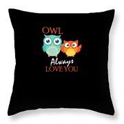 Cute Owl Always Love You Romantic Throw Pillow