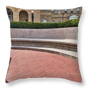 dare to do our duty - Madison -Wisconsin Throw Pillow
