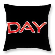 Day Throw Pillow
