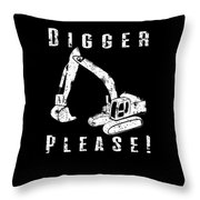 Digger Please Pun Backhoe Bulldozer Earth Movers White Throw Pillow