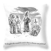 Drawn Out Political Campaign Throw Pillow