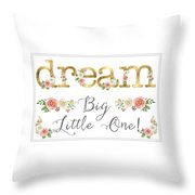 Dream Big Little One - Blush Pink And White Floral Watercolor Throw Pillow
