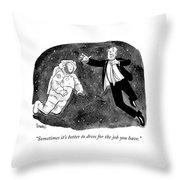 Dress For The Job Throw Pillow