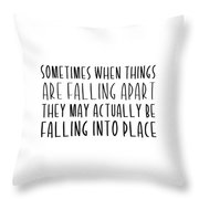 Falling Quote Throw Pillow