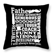 Father I Will Always Love You Throw Pillow