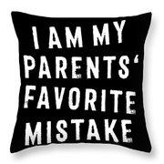 Favorite Child My Parents Favorite Mistake Grunge Throw Pillow