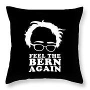 Feel The Bern Again Bernie Sanders 2020 Throw Pillow