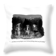 Feelings About Our Friendship Throw Pillow