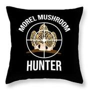 Funny Mushroom Morel Mushroom Hunter Gift Throw Pillow