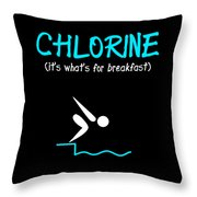 Funny Swimming Chlorine Its Whats For Breakfast Diving Throw Pillow