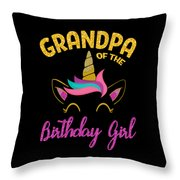 Grandpa Of The Unicorn Birthday Girl Throw Pillow