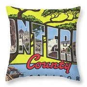 Greetings From  Monterey County, Circa 1946 Throw Pillow by California Views Archives Mr Pat Hathaway Archives