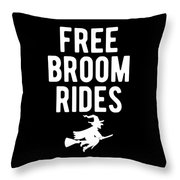 Halloween Shirt Free Broom Rides Witch Gift Tee Throw Pillow