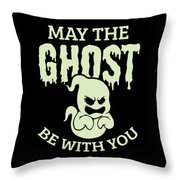 Halloween Shirt May The Ghost Be With You Gift Tee Throw Pillow