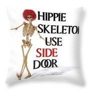 Hippie Skeletons Use Side Door Throw Pillow
