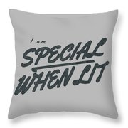 I Am Special When Lit Throw Pillow