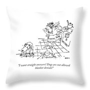 I Want Straight Answers Throw Pillow