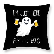 Im Just Here For The Boos Funny Halloween Throw Pillow