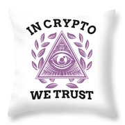 In Crypto We Trust Bitcoin Cryptocurrency Throw Pillow