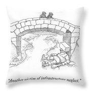 Infrastucture Neglect Victim Throw Pillow