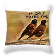 It Only Takes Two Throw Pillow