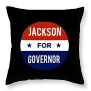 Jackson For Governor 2018 Throw Pillow