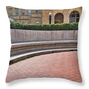 Let Us Have Faith - Madison - Wisconsin Throw Pillow